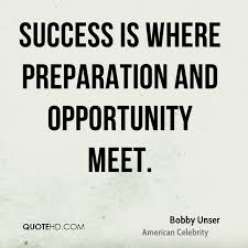 Preparation Quotes Classy Bobby Unser Success Quotes QuoteHD