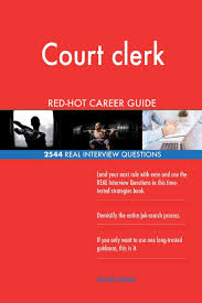 Physical Design Interview Questions Book Court Clerk Red Hot Career Guide 2544 Real Interview