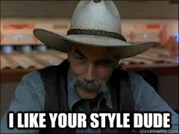 Wry Sam Elliott memes | quickmeme via Relatably.com