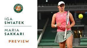 Iga Swiatek vs Maria Sakkari - Preview Quarterfinals I Roland-Garros 2021 -  YouTube