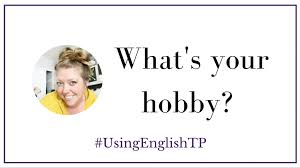 What Is Your Hobbies Talking About Hobbies In English Interview With Meghan Makes Do