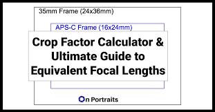 crop factor 35mm equivalent focal