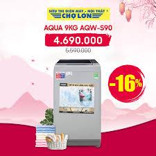 ▪️ Máy giặt AQUA 9.0Kg AQW-S90 giảm 16%... - Siêu Thị Điện Máy - Nội Thất Chợ  Lớn