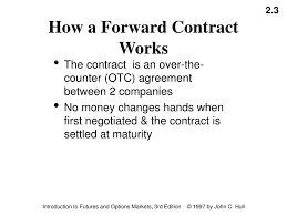 contract between 2 companies ppt mechanics of futures and forward markets chapter 2 powerpoint