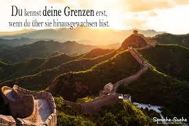 Sprüche Lebensweisheiten Deine Grenzen Chinesische Mauer