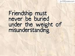 40 All Time Best Misunderstanding Quotes And Sayings Adorable Misunderstanding Friends Quotes