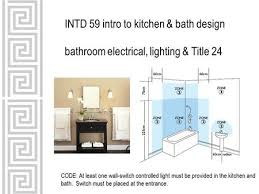 Attractive INTD 59 Intro To Kitchen U0026 Bath Design Bathroom Electrical, Lighting U0026 Title  24 CODE