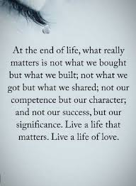 What Really Matters In Life Quotes