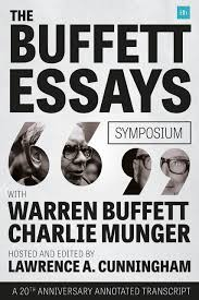 com the buffett essays symposium a th anniversary  com the buffett essays symposium a 20th anniversary annotated transcript 9780857195388 lawrence a cunningham books