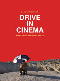essays on films art appreciation essays art appreciation essay  drive in cinema essays on film theory and politics l eacute ger tuck marc james leacuteger