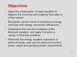 objectives apply the conservation of mass equation to balance the incoming and outgoing flow rates in