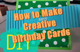 How To Make A Creative Chart 20 Unique Ideas To Make Creative Birthday Cards