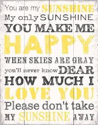 Small Picture 65 best You Are My Sunshine images on Pinterest My sunshine