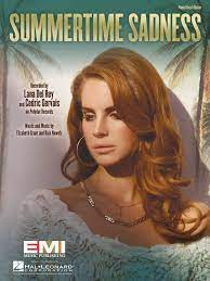 Lana Del Rey - Summertime Sadness - Sheet Music Single: 0884088956707:  Amazon.com: Books