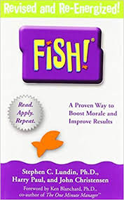Chart House Fish Philosophy Fish A Proven Way To Boost Morale And Improve Results