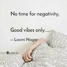 No Time For Negativity Quotes Ttct