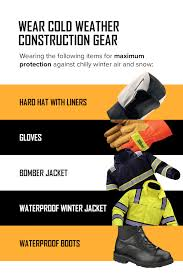 8 Winter Construction Safety Tips Cold Weather Gear You Need