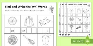 Whale, why, whip, wheel, white, what, when, whack, which, and whistle. Find And Write The Wh Words Differentiated Worksheet Activity Sheets