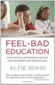 feel bad education book alfie kohn feel bad education
