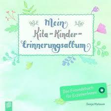 Mein Kita Kinder Erinnerungsalbum Von Svenja Maibaum Fachbuch