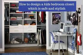 How to design a kids closet for safety and style | Innovate Home Org  Columbus Ohio