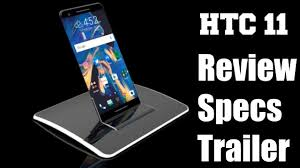 htc flagship phone 2017. htc 11 full specification \u0026 review | 2017 new smartphone with 4k display - youtube htc flagship phone 1