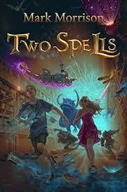 TwoSpells eBook: Morrison, Mark: Amazon.in: Kindle Store