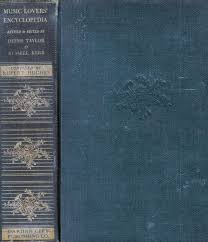 Encyclopedia Of Charts Musical Lovers Encyclopedia Containing A Pronouncing And Defining Dictionary Of Terms Instruments Etc Including A Key To The Pronunciation Of