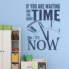 Vinyl Wall Quotes Fascinating Right Time Its Now Motivational Wall Quotes Vinyl Wall Decal Stickers