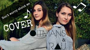 🎤Don't worry about me - COVER Oltmans&Rau - YouTube