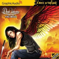 To Hell and Back (Dante Valentine #5) Graphic Audio - Lilith Saintcrow
