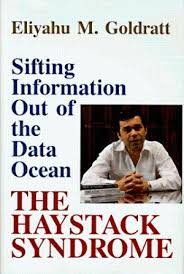 eliyahu m goldratt used books rare books and new books  the haystack syndrome sifting information out of the data ocean 0884270890 by eliyahu