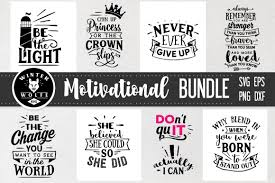 An svg's size can be increased or decreased without a loss of quality. Motivational Bundle 8 Files Graphic By Winterwolfesvg Creative Fabrica Motivation Motivational Svg Svg