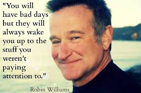 Robin Williams Quote Mesmerizing 48 Inspiring Robin Williams Quotes In Honor Of His 48th Birthday