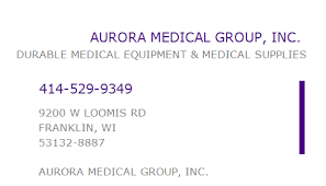 1033314141 NPI Number | AURORA MEDICAL GROUP, INC. | FRANKLIN, WI | NPI  Registry | Medical Coding Library | www.HIPAASpace.com © 2020