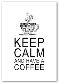 Keep Calm Quotes Impressive Keep Calm And Have A Coffee White Text Quotes Framed Art Giclee Art