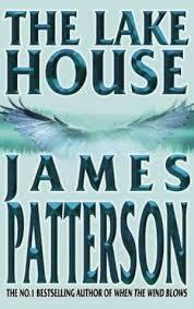 James patterson house Door The Lake House James Patterson 2003 Booktopia The Lake House James Patterson 2003 Boekmeternl