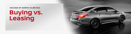Buy Vs Lease A Car Buying Vs Leasing A Nissan Nissan Of North Olmsted