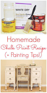 diy chalk paint recipe classyclutter net