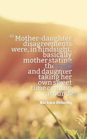 Mother Daughter Quotes Beauteous 48 Heartwarming Mother Daughter Quotes Planet Of Success