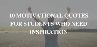 Motivational Quotes For Students Enchanting 48 Motivational Quotes For Students Who Need Inspiration TopprNotes