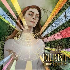 Folkish   Annie Hendrix