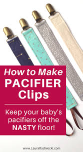 no more baby pacifiers on the floor a diy tutorial showing how to make pacifier