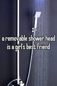 removable shower head for bathtub a is girls best friend