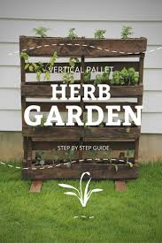 learn how to make your own vertical pallet herb garden