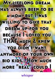 Lifelong Dream My Lifelong Dream Has Always Been To Be A Mom But I Was