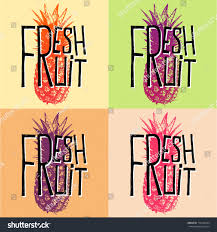 Fresh Fruit Pineapple Quotes Vector Illustration Stock Vector