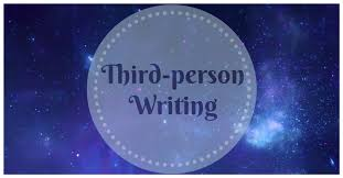 why third person writing is critical to a great essay essay writing