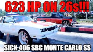 623 HP ON 26 INCH RIMS!! SICK SMALL BLOCK 406 MONTE CARLO SS - YouTube