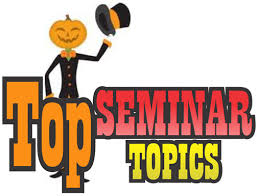 seminar topics for electronics and communication students latest technical seminar topics